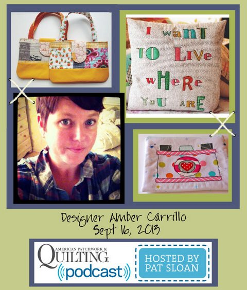 Pat Sloan American Patchwork and Quilting radio Amber Carrillo sept guest